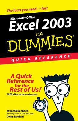 Excel 2003 for Dummies Quick Reference - Walkenbach, John, and Banfield, Colin