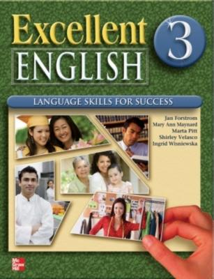 Excellent English Level 3 Student Book: Language Skills for Success - Maynard, Mary Ann, and Wisniewska, Ingrid, and Forstrom, Jan