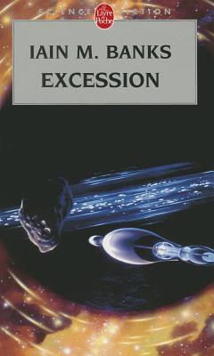 Excession (Cycle de la Culture 4) - Banks, Iain M