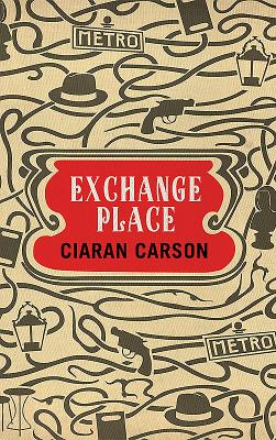 Exchange Place: A Belfast Thriller - Carson, Ciaran