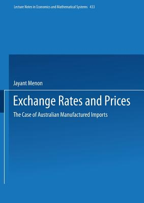 Exchange Rates and Prices: The Case of Australian Manufactured Imports - Menon, Jayant