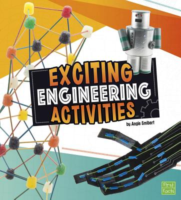 Exciting Engineering Activities - Smibert, Angie