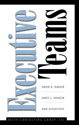 Executive Teams - Nadler, David a, and Spencer, Janet L
