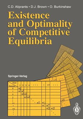 Existence and Optimality of Competitive Equilibria - Aliprantis, Charalambos D, and Brown, Donald J, N.D., and Burkinshaw, Owen