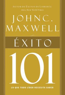 Exito 101 - Maxwell, John C