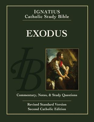 Exodus: Ignatius Catholic Study Bible - Hahn, Scott