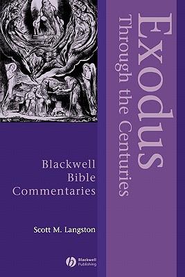 Exodus Through the Centuries - Langston, Scott M