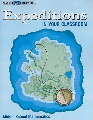 Expeditions in Your Classroom: Middle School Mathematics - List, Henrietta