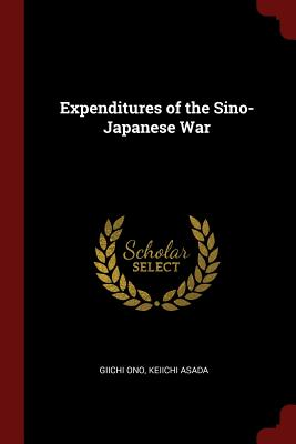 Expenditures of the Sino-Japanese War - Ono, Giichi