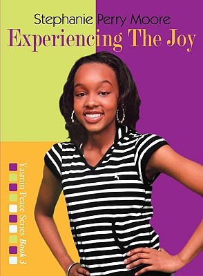 Experiencing the Joy - Moore, Stephanie Perry