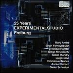 Experimental Studio, Freiburg:25 Years