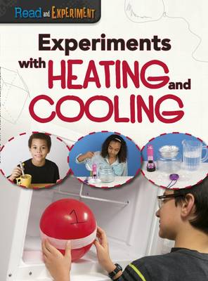 Experiments with Heating and Cooling - Thomas, Isabel