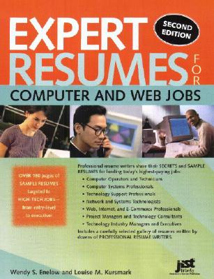 Expert Resumes for Computer and Web Jobs - Enelow, Wendy S, and Kursmark, Louise M