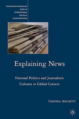 Explaining News - Archetti, Cristina
