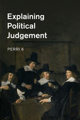 Explaining Political Judgement - 6, Perri