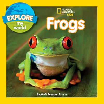 Explore My World Frogs - Delano, Marfe