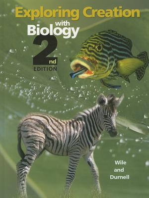Exploring Creation with Biology - Wile, Jay L, and Durnell, Marilyn F