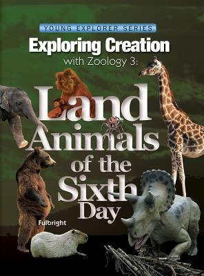 Exploring Creation with Zoology 3 - Fulbright, Jeannie K, and K-6, Grd