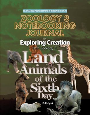 Exploring Creation Zoology 3 Notebooking Journal - Fulbright, Jeannie, and Journal, Ntbking