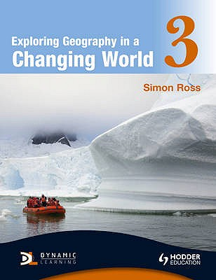 Exploring Geography in a Changing World PB3 - Ross, Simon