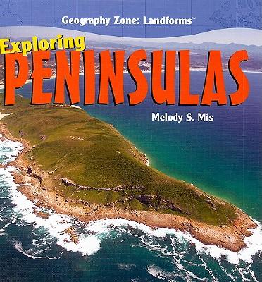 Exploring Peninsulas - Mis, Melody S