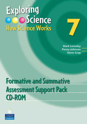 Exploring Science: 7: How Science Works Year 7 Formative and Summative Assessment Support - Mark Levesley, and Penny Johnson, and Steve Gray