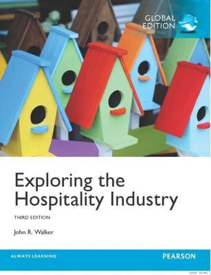 Exploring the Hospitality Industry - Walker, John R.