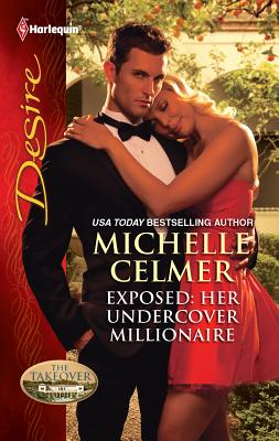 Exposed: Her Undercover Millionaire - Celmer, Michelle, and Mann, Catherine