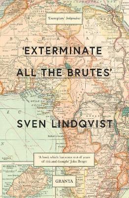 Exterminate All The Brutes - Lindqvist, Sven