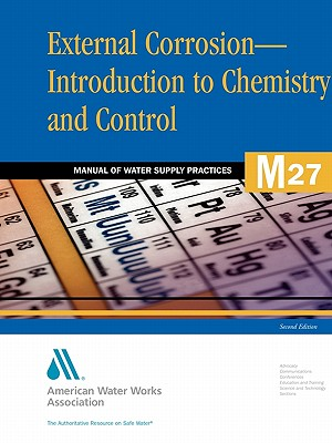 External Corrosion - Introduction to Control and Control: Manual of Water Supply Practices M27 - AWWA (American Water Works Association)