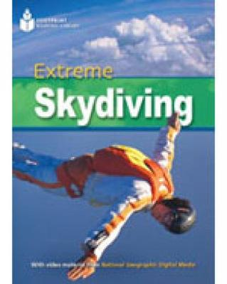 Extreme Skydiving (Book with Multi-ROM): Footprint Reading Library 2200 - Geographic, National, and Waring, Rob