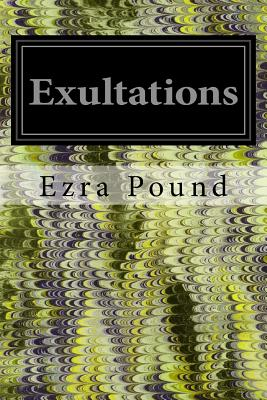 Exultations - Pound, Ezra