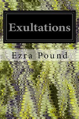 Exultations - Pound, Ezra