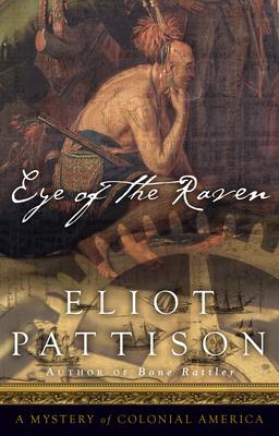 Eye of the Raven - Pattison, Eliot
