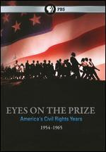Eyes on the Prize: America's Civil Rights Years 1954-1965 -