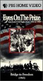 Eyes on the Prize: Bridge to Freedom (1965)