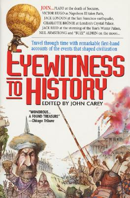 Eyewitness to History - Carey, John