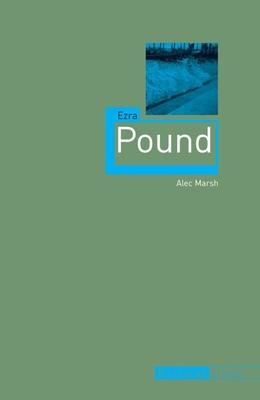 Ezra Pound - Marsh, Alec