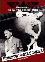 F�hrer Cult and Megalomania