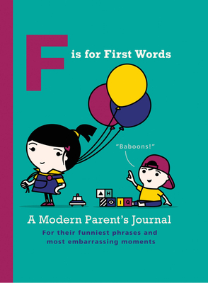 F is for First Words: Journal - Rickett, Joel
