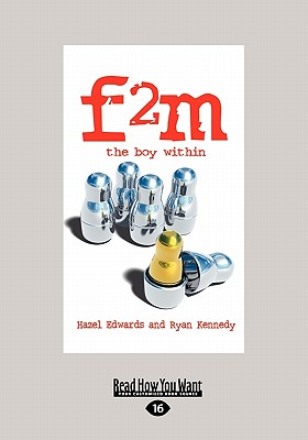 F2m: The Boy Within (Large Print 16pt) - Edwards, Hazel, Med