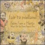 Fables from a Mayfly: What I Tell You Three Times Is True [Bonus Track]