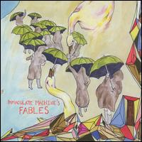 Fables - Immaculate Machine