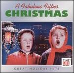 Fabulous Fifties: Great Holiday Hits