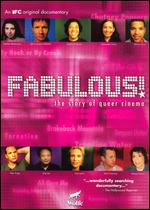Fabulous! The Story of Queer Cinema - Lesli Klainberg; Lisa Ades