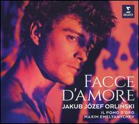 Facce d'Amore - Jakub Józef Orlinski (counter tenor); Il Pomo d'Oro; Maxim Emelyanychev (conductor)