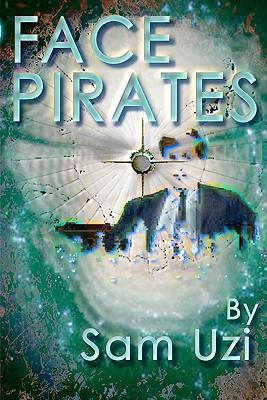 Face Pirates - Uzi, Sam