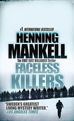 Faceless Killers - Mankell, Henning