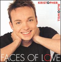 Faces of Love - Kristopher McDowell