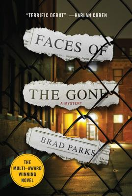 Faces of the Gone - Parks, Brad